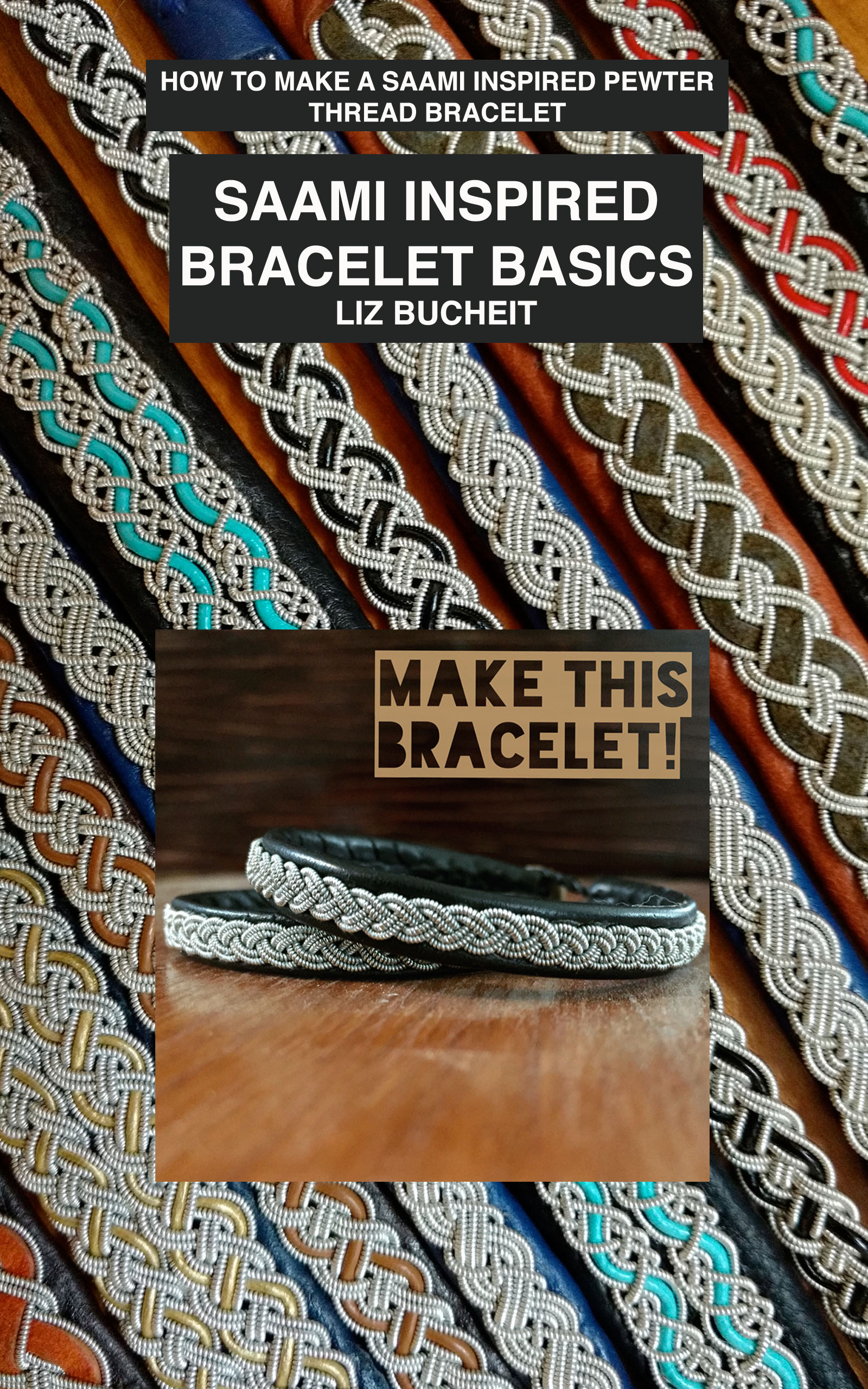 Saami Inspired Bracelet Basics Book